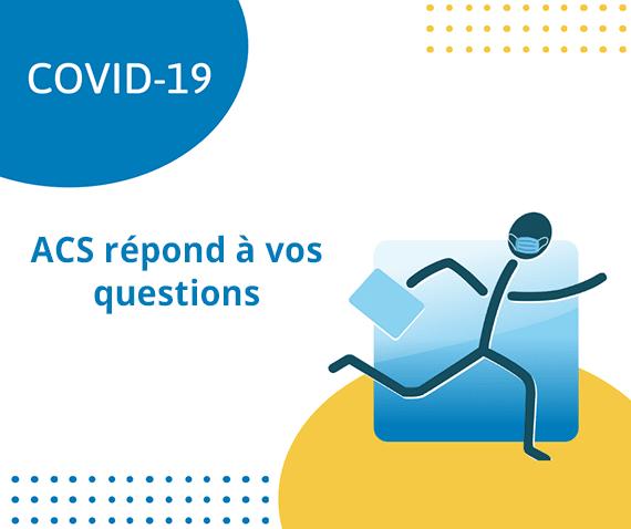 ACS répond à vos questions